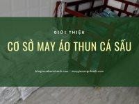 Cơ sở may áo thun cá sấu TPHCM