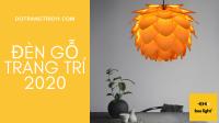 Đánh giá sản phẩm đèn gỗ décor – Những lợi ích không thể ngờ của đèn gỗ!