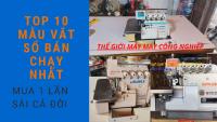 Nơi bán máy may công nghiệp, máy vắt sổ Kansai cũ giá rẻ, chất lượng