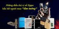"""Những điều thú vị về Zippo hầu hết người mua """"lầm tưởng"""""""