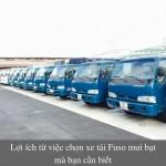 Lợi ích từ việc chọn xe tải Fuso mui bạt mà bạn cần biết