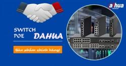 Tìm đối tác phân phối swith Dahua chính hãng