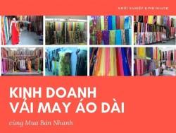 Tư vấn mở shop kinh doanh vải áo dài online