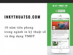 Báo TienPhong đưa tin về InKyThuatSo.com: 10 năm tiên phong trong ngành in kỹ thuật số và ứng dụng TMĐT