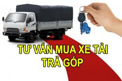 Những lưu ý khi mua xe tải trả góp - đại lý bán xe tải trả góp uy tín
