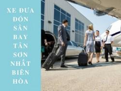 Xe đưa đón sân bay Tân Sơn Nhất Biên Hòa