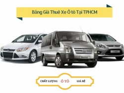 Bảng giá thuê xe ô tô tại TPHCM