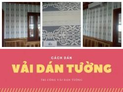 Cách dán vải dán tường