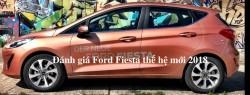 Đánh giá Ford Fiesta thế hệ mới 2018