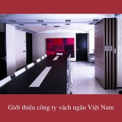 Giới thiệu công ty vách ngăn Việt Nam, 76988, Trần Hồng Lan, , 28/12/2017 11:35:31