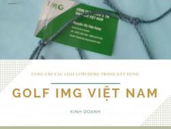 Công ty Cổ Phần Tư Vấn Xây Dựng & Thương Mại Golf IMG Việt Nam