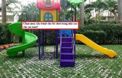 Chọn mua cầu trượt cho bé chơi trong nhà sao cho an toàn?