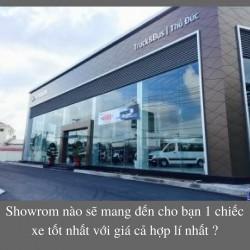 Showrom nào sẽ mang đến cho bạn 1 chiếc xe tốt nhất với giá cả hợp lí nhất ?