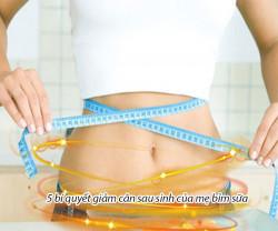 5 bí quyết để giảm cân sau sinh của mẹ bỉm sữa