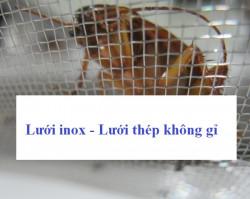 Công dụng của lưới inox, lưới thép không gỉ