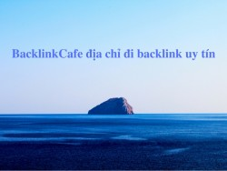 BacklinkCafe địa chỉ đi backlink uy tín