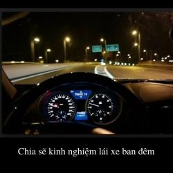 Chia sẽ kinh nghiệm lái xe ban đêm