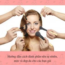 Hướng dẫn cách đánh phấn nền tự nhiên, mịn và đẹp da cho các bạn gái