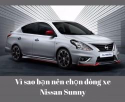 Vì sao bạn nên chọn dòng xe Nissan Sunny