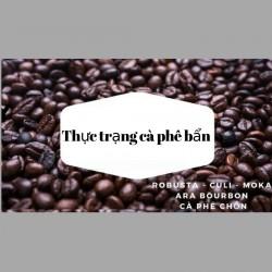 Thực trạng cà phê bẩn