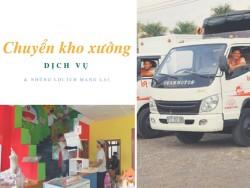 Dịch vụ chuyển kho xưởng và những lợi ích mang lại