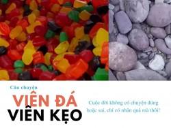 Câu chuyện về những viên đá và những viên kẹo!