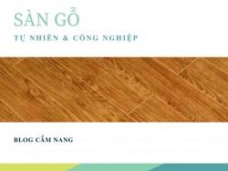 Sàn gỗ công nghiệp có điểm gì khác với sàn gỗ tự nhiên
