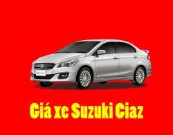 Giá xe ô tô Suzuki Ciaz mới nhất, cập nhật từng tháng