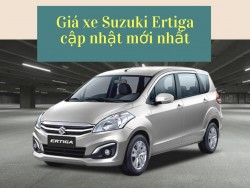 Giá xe Suzuki Ertiga cập nhật mới nhất