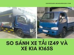 So sánh xe tải IZ49 và xe tải Kia K165S