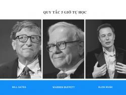 Quy tắc 5 giờ tự học - phương pháp học tập của người thành công, được cả Bill Gates, Elon Musk và Warren Buffett áp dụng