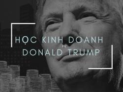 Học kinh doanh từ Donald Trump: Đừng bao giờ cố làm hài lòng tất cả mọi người!