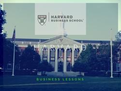Những bài học kinh doanh đắt giá từ Harvard