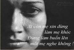 Xin mẹ đừng khóc
