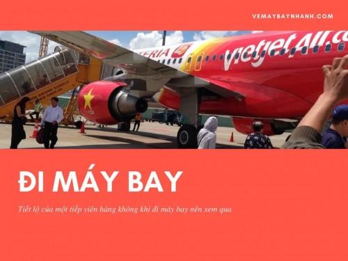 Tiết lộ của một tiếp viên hàng không khi đi máy bay nên xem qua, 75816, Vé Máy Bay Nhanh - Vé Máy Bay Nội Địa, Vé Máy Bay Quốc Tế, Vé Máy Bay Giá Rẻ, Blog MuaBanNhanh, 27/11/2017 17:36:46