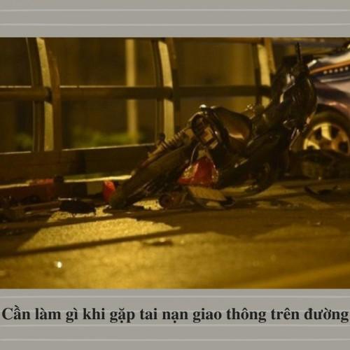 Cần làm gì khi gặp tai nạn giao thông trên đường, 76867, Lê Thanh Hòa, Blog MuaBanNhanh, 28/12/2017 11:31:34