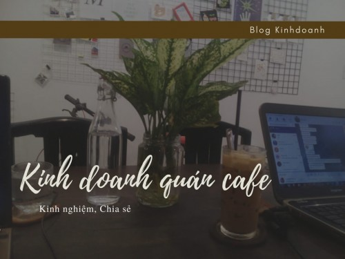Những nguyên nhân khiên việc kinh doanh quán cafe của bạn đi đến bờ vực đổ vỡ, 77848, Sofa Gia Re, , 28/12/2017 12:12:00