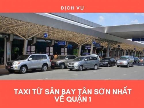 Taxi từ sân bay Tân Sơn Nhất về quận 1, 77638, Nguyễn Văn Tuấn, Blog MuaBanNhanh, 28/12/2017 12:03:24