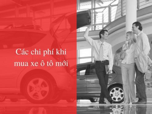 Các chi phí khi mua xe ô tô mới, 78656, Vũ Đh, , 22/01/2018 10:33:16