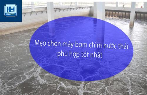 Cách mua máy bơm chìm nước thải như thế nào là tốt, phù hợp nhất, 81882, Công Ty Tnhh Hoàng Linh, Blog MuaBanNhanh, 05/06/2018 13:31:27