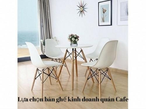 Lựa chọn bàn ghế kinh doanh quán Cafe, 77286, Trần Thị Ngọc, Blog MuaBanNhanh, 28/12/2017 11:46:51
