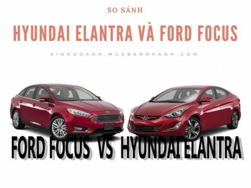So sánh Hyundai Elantra và Ford Focus, 77406, Sài Gòn Ford, Blog MuaBanNhanh, 28/12/2017 11:54:44