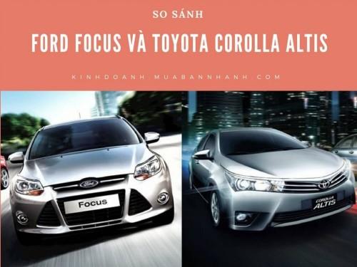 So sánh Ford Focus và Toyota Corolla Altis, 77407, Sài Gòn Ford, , 28/12/2017 11:54:46