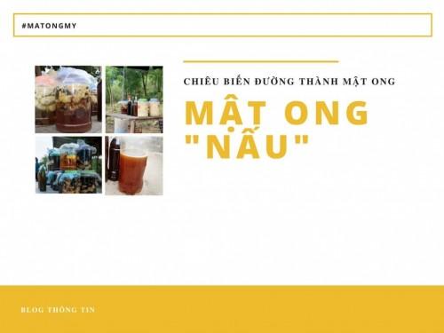 Mật ong nấu - chiêu trò biến đường thành mật ong, 75646, Trương Võ Tuấn Mbn, Blog MuaBanNhanh, 24/10/2018 10:24:20