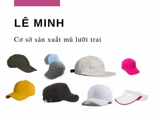 Cơ sở sản xuất mũ lưỡi trai Lê Minh, 78050, Đoàn Minh Hà, Blog MuaBanNhanh, 28/12/2017 12:18:30