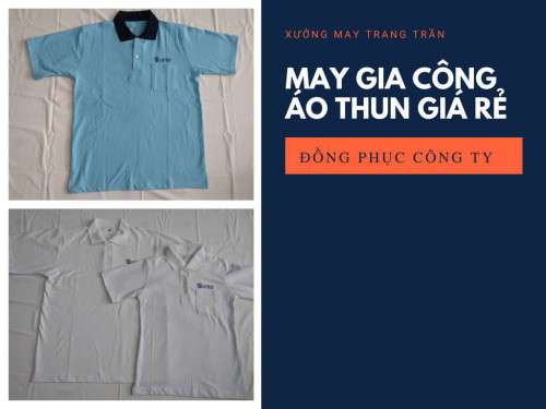 Đơn vị nhận may áo thun giá rẻ TPHCM, 86084, Xưởng May Gia Công Trang Trần, Blog MuaBanNhanh, 05/10/2018 10:15:18