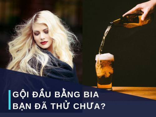 Gội đầu với bia tuyệt chuyên giúp chăm sóc và phục hồi tóc hư tổn hiệu quả, 86138, Nguyễn Ngọc Diệp, Blog MuaBanNhanh, 08/10/2018 16:42:52