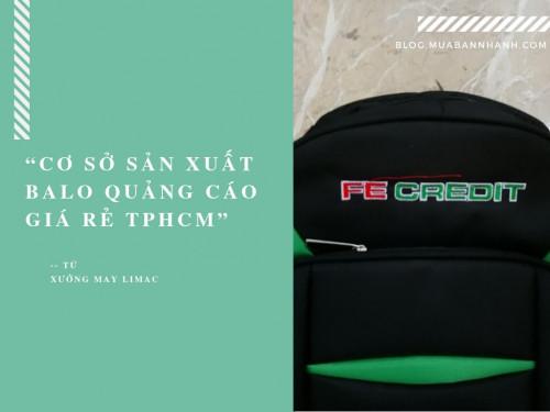 Cơ sở sản xuất balo quảng cáo giá rẻ TPHCM, 86765, Xưởng May Gia Công Limac, Blog MuaBanNhanh, 29/10/2018 14:09:44