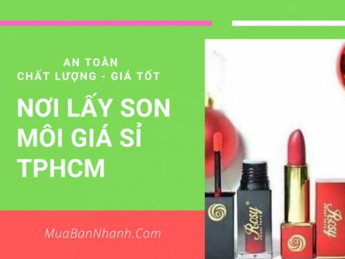 Lấy sỉ son môi ở đâu tại TP. Hồ Chi Minh là tốt nhất trên MuaBanNhanh, 94070, Vải Áo Dài Kim Ngọc, Blog MuaBanNhanh, 19/02/2020 13:03:13