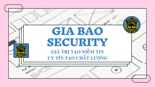 Bảo vệ Gia Bảo Bình Định sự an toàn chất lượng tuyệt đối, 95317, Dây Kéo Gia Bảo, Blog MuaBanNhanh, 13/06/2020 13:48:32